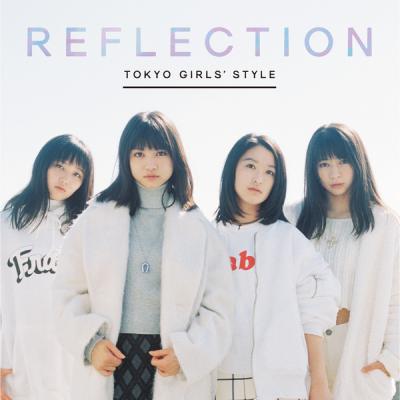 東京女子流(Tokyo girls' style)_リフレクション_REFLECTION_151223