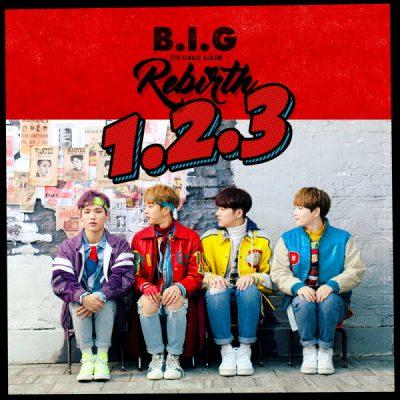 B.I.G_1,2,3_Rebirth_170213